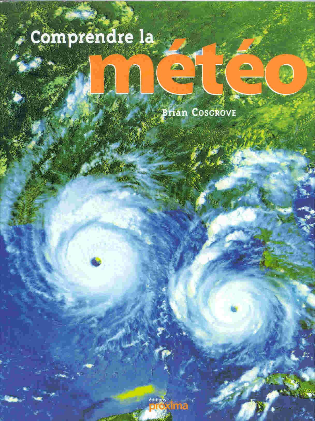 Comprendre la météo - Brian Cosgrove
